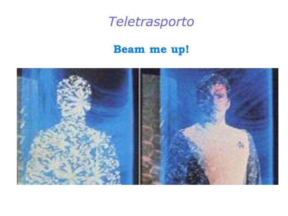 Teletrasporto Beam me up!