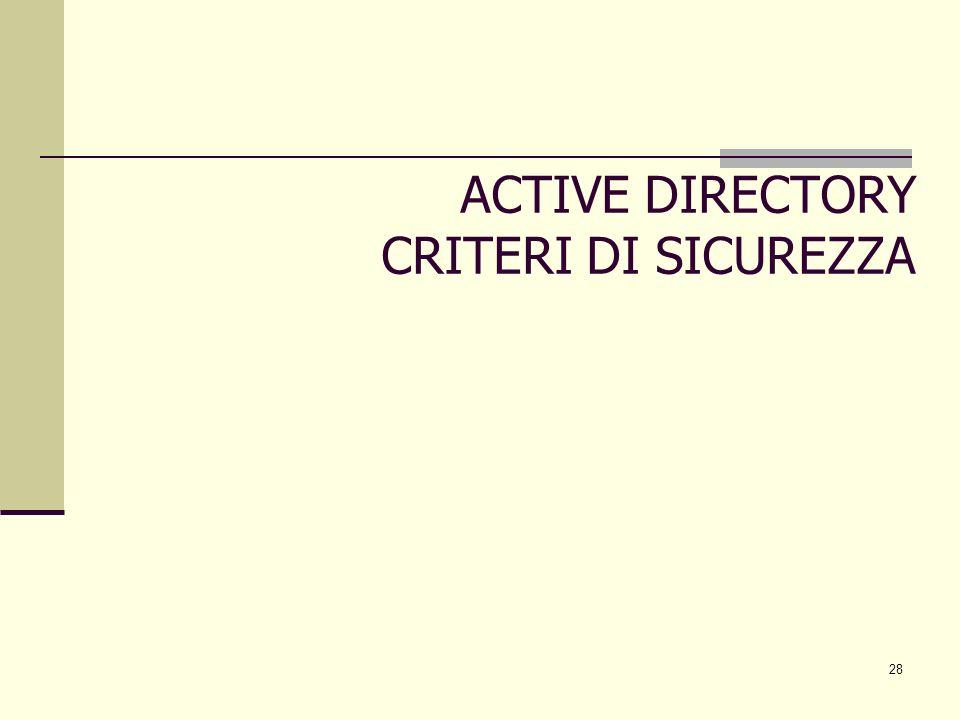 ACTIVE DIRECTORY CRITERI DI SICUREZZA