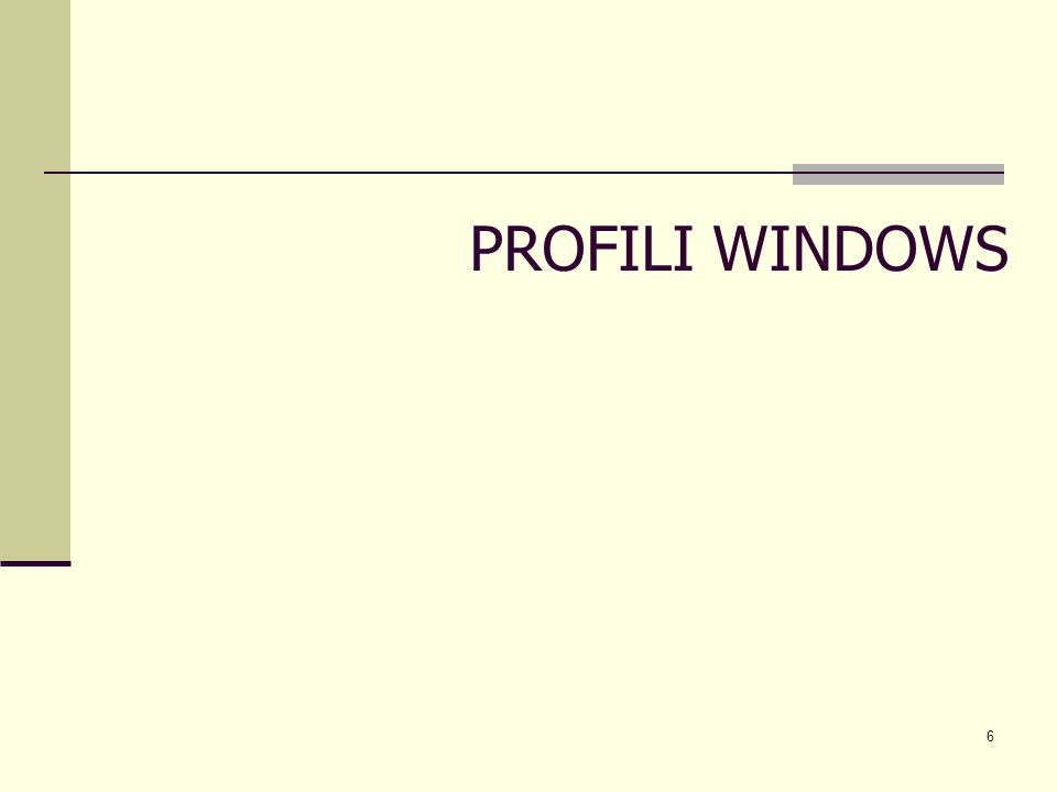 PROFILI WINDOWS