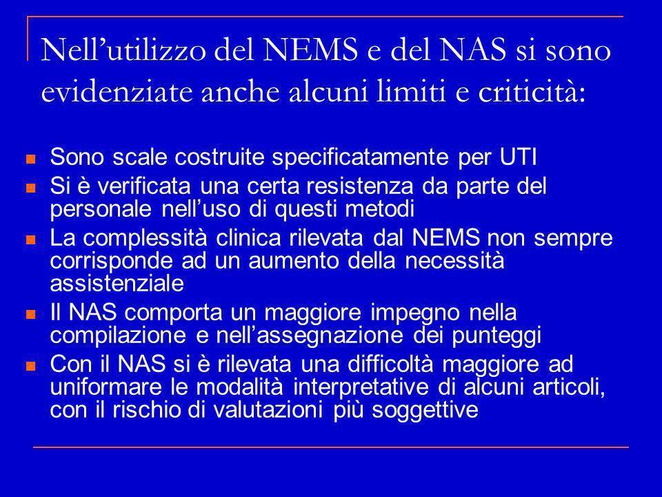 Nell'utilizzo del NEMS e del NAS si sono evidenziate anche alcuni limiti e criticità: