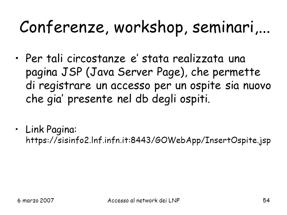 Conferenze, workshop, seminari,...