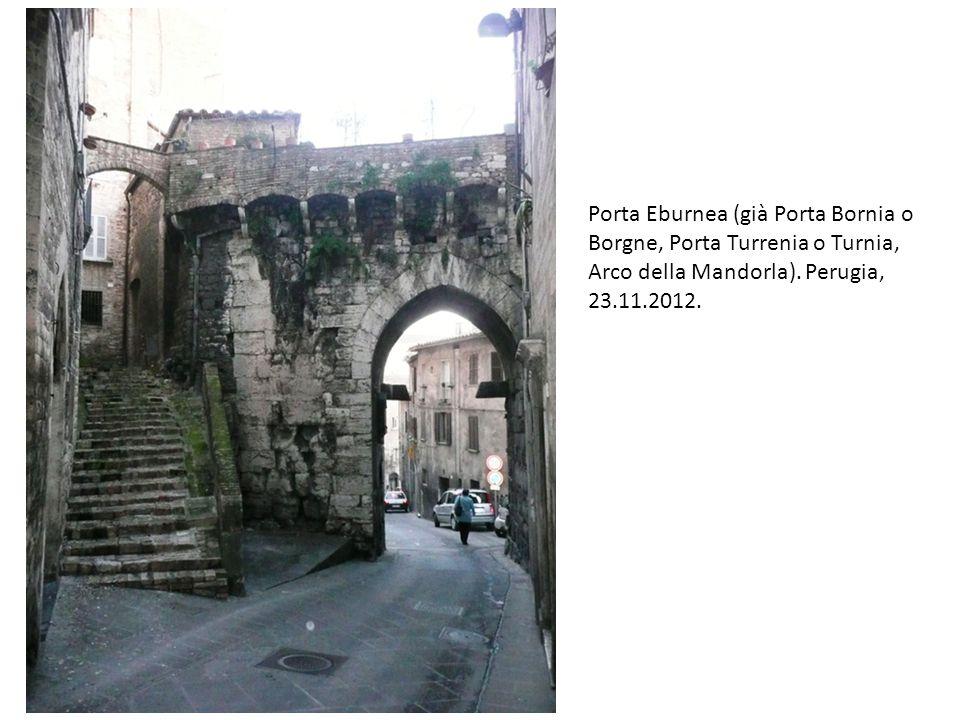 Porta Eburnea (già Porta Bornia o Borgne, Porta Turrenia o Turnia, Arco della Mandorla).