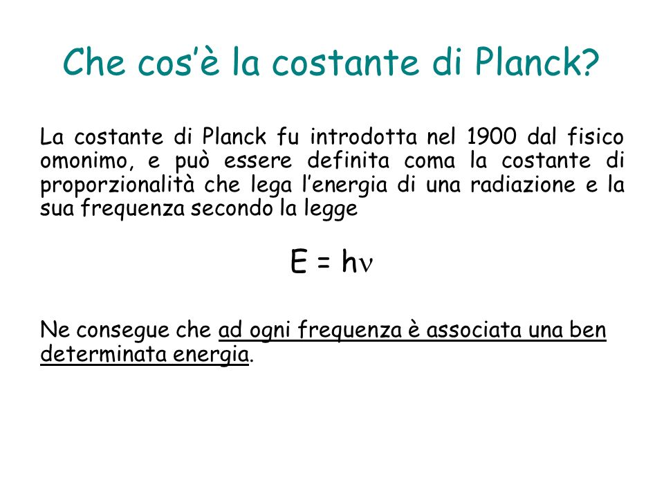 Che cos'è la costante di Planck