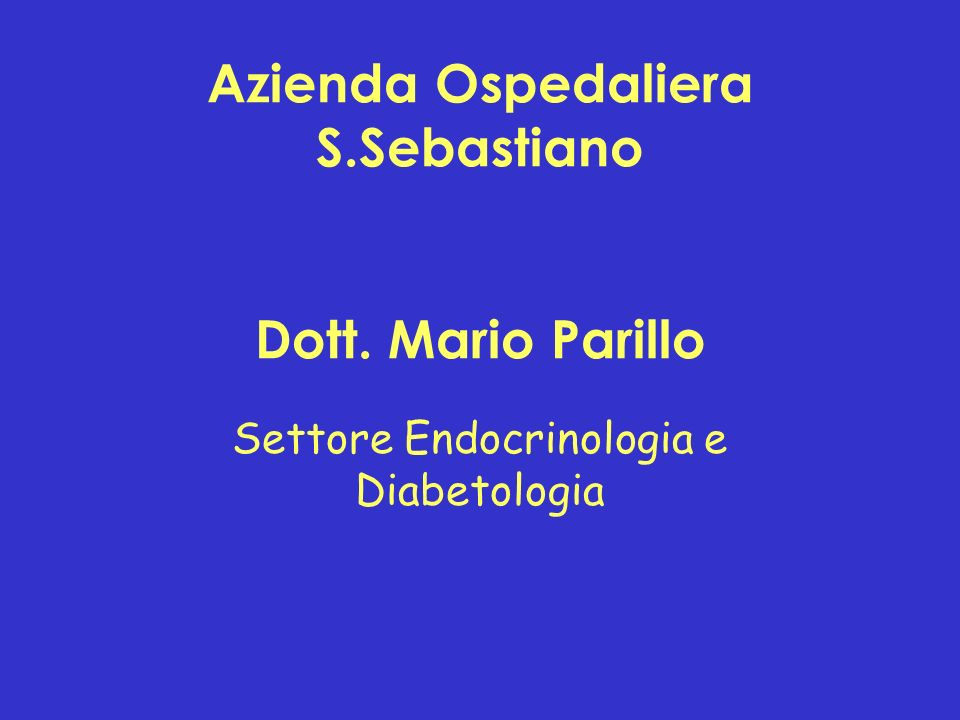 Azienda Ospedaliera S.Sebastiano Dott. Mario Parillo