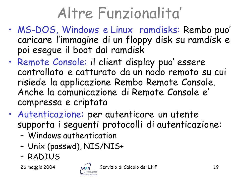Altre Funzionalita' MS-DOS, Windows e Linux ramdisks: Rembo puo' caricare l'immagine di un floppy disk su ramdisk e poi esegue il boot dal ramdisk.