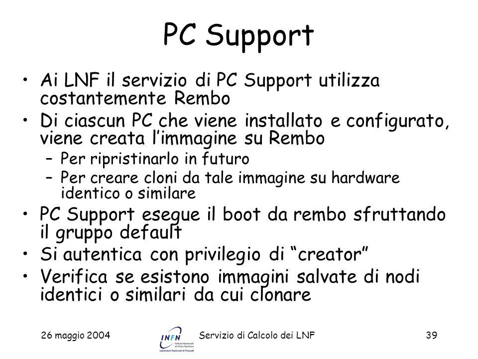 PC SupportAi LNF il servizio di PC Support utilizza costantemente Rembo.