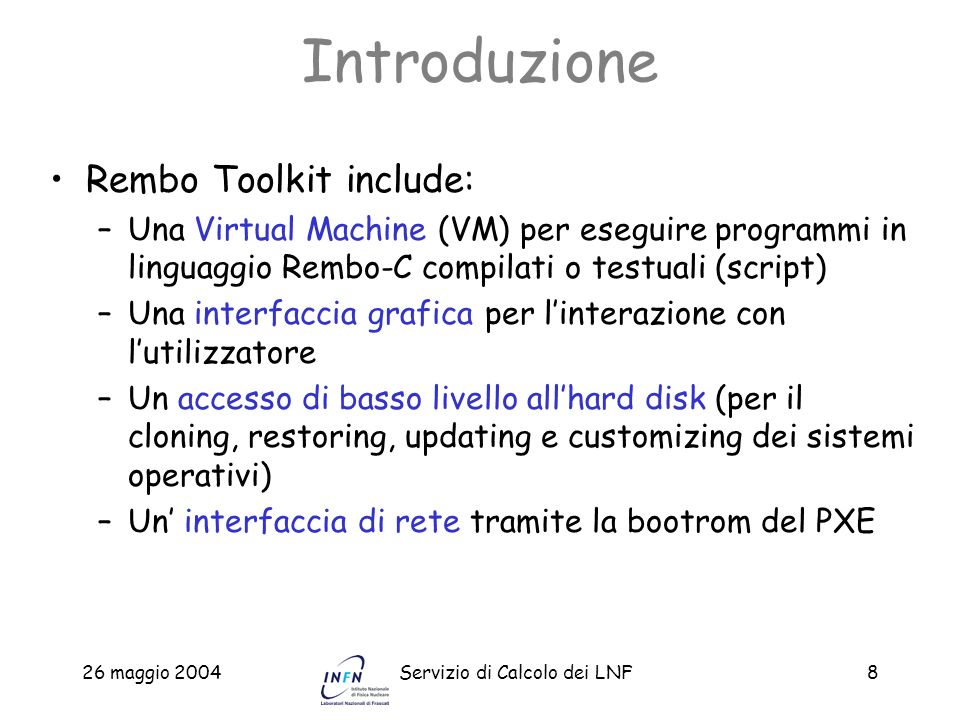Introduzione Rembo Toolkit include: