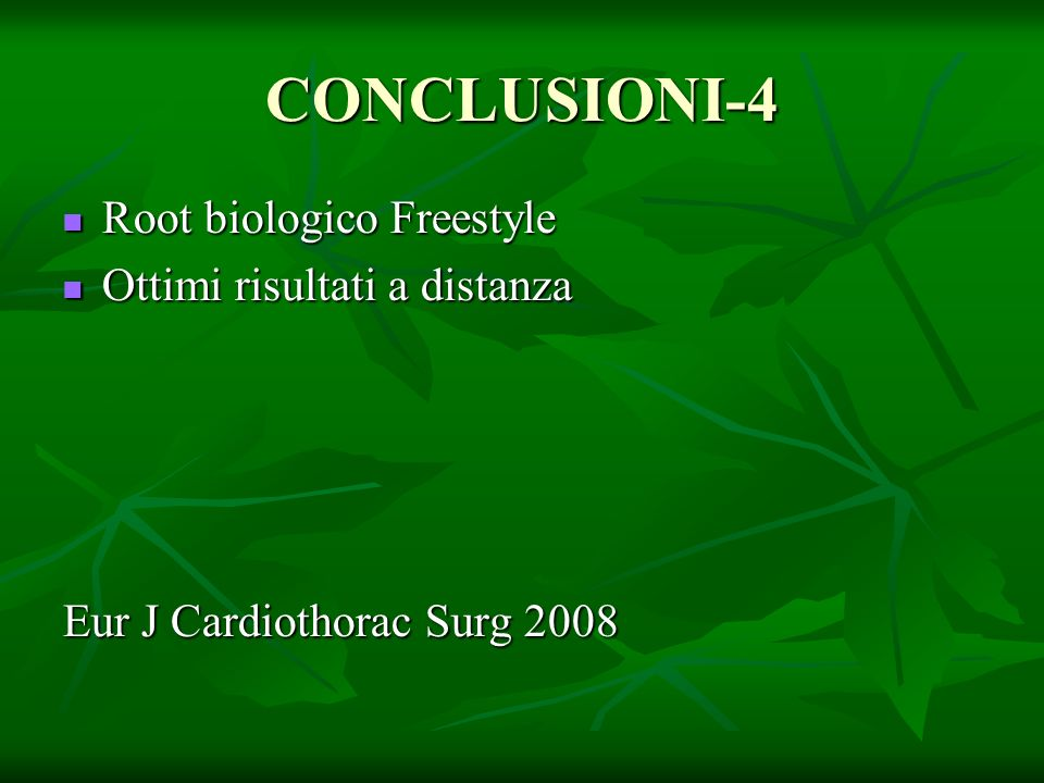 CONCLUSIONI-4 Root biologico Freestyle Ottimi risultati a distanza