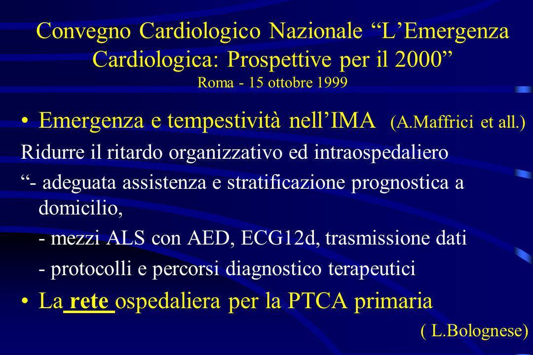 Emergenza e tempestività nell'IMA (A.Maffrici et all.)