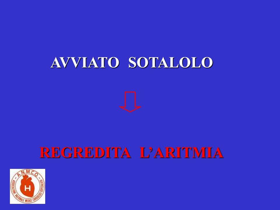 AVVIATO SOTALOLO REGREDITA L'ARITMIA