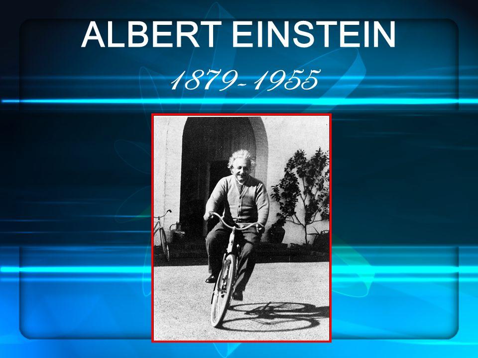 ALBERT EINSTEIN 1879-1955 `
