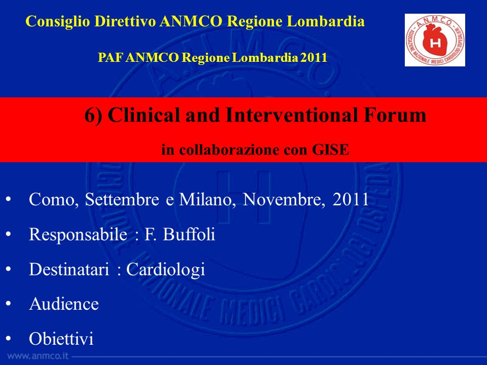 6) Clinical and Interventional Forum in collaborazione con GISE