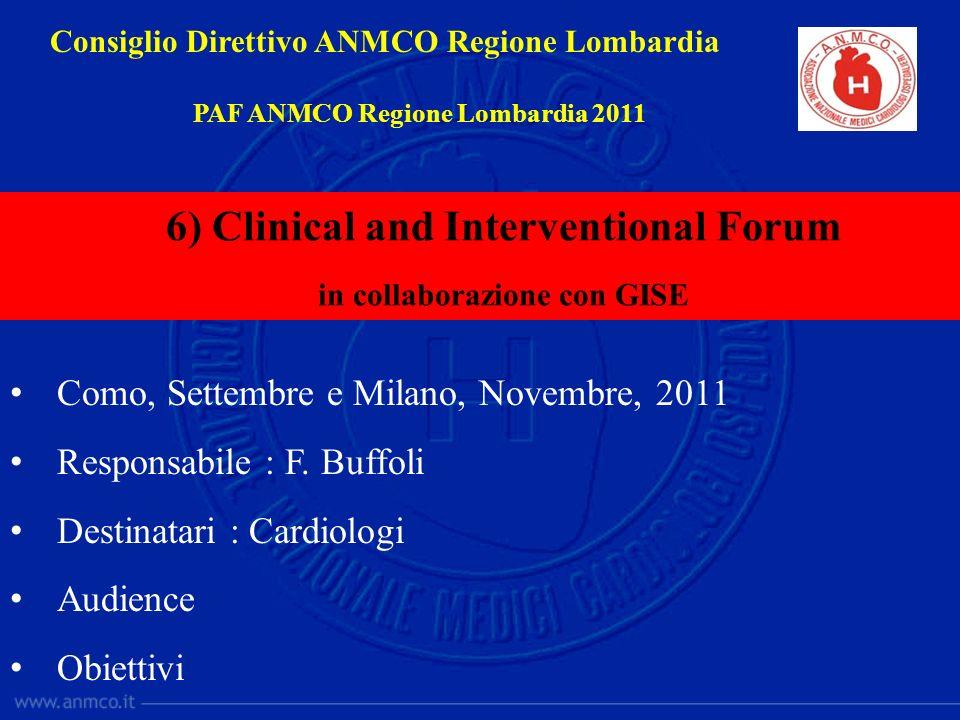 6) Clinical and Interventional Forum in collaborazione con GISE