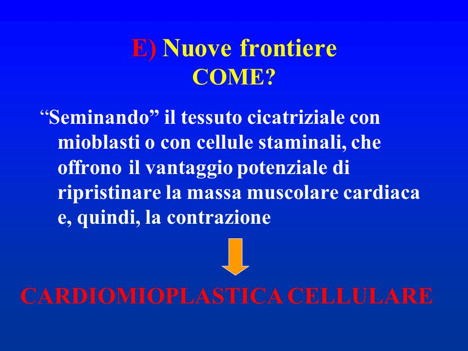 E) Nuove frontiere COME