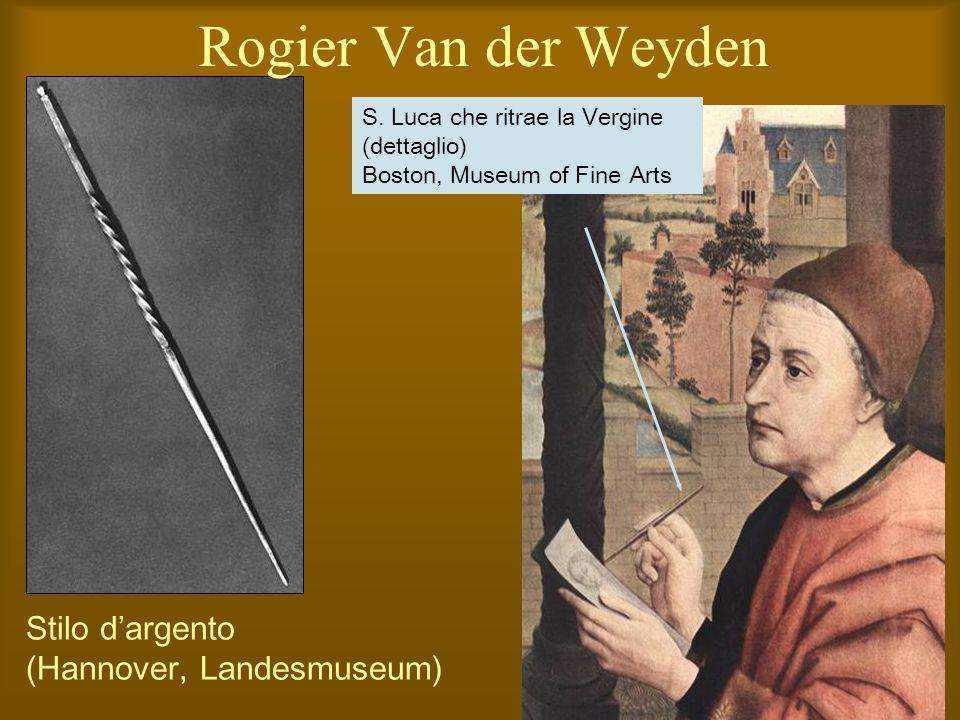 Rogier Van der Weyden Stilo d'argento (Hannover, Landesmuseum)