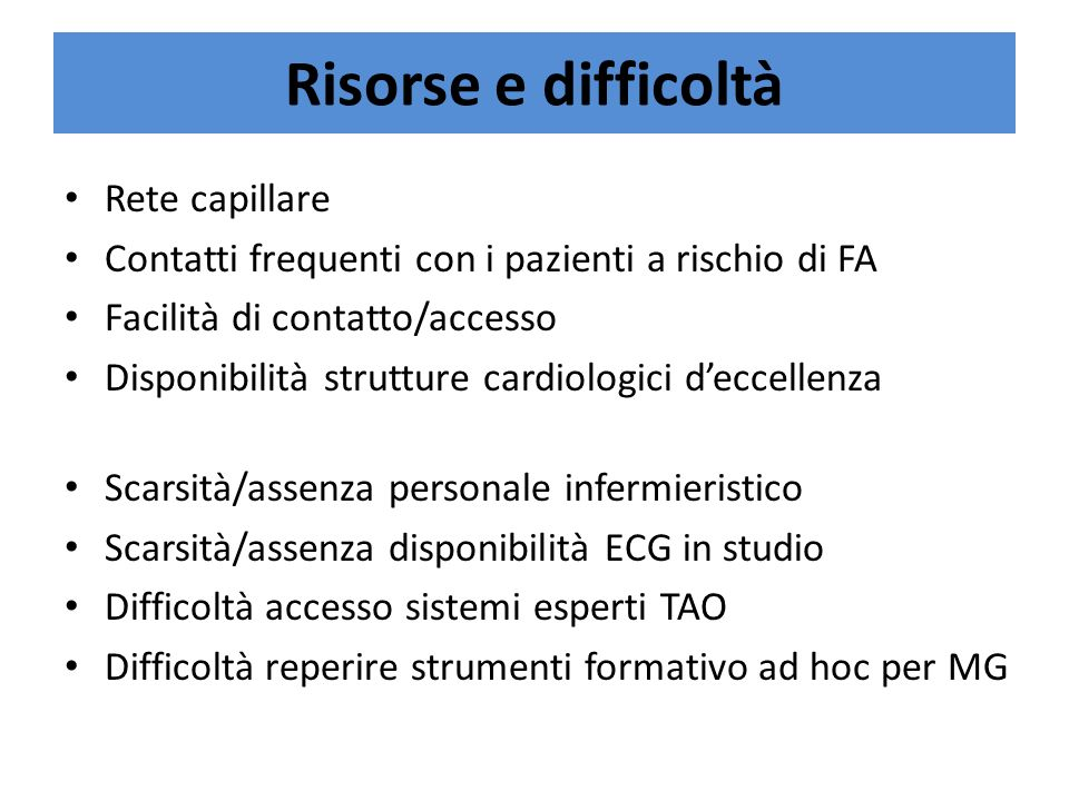 Risorse e difficoltà Rete capillare