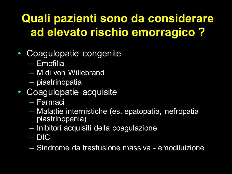 Quali pazienti sono da considerare ad elevato rischio emorragico