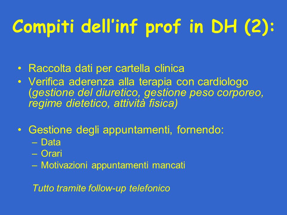 Compiti dell'inf prof in DH (2):