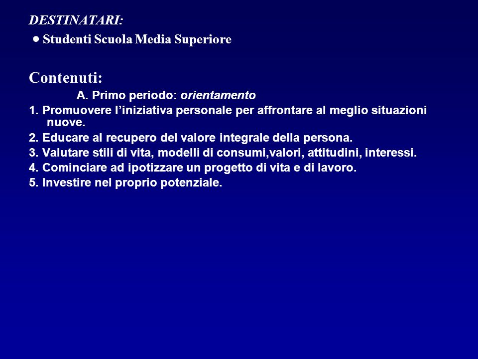 DESTINATARI:  Studenti Scuola Media Superiore