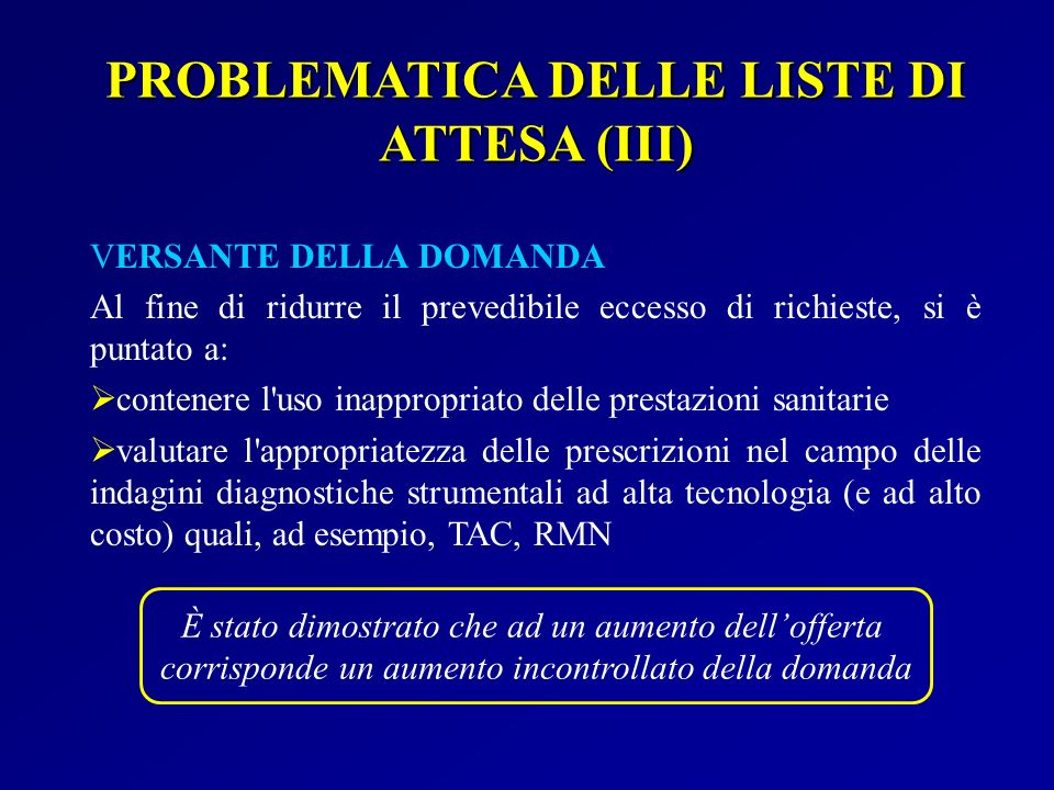 PROBLEMATICA DELLE LISTE DI ATTESA (III)
