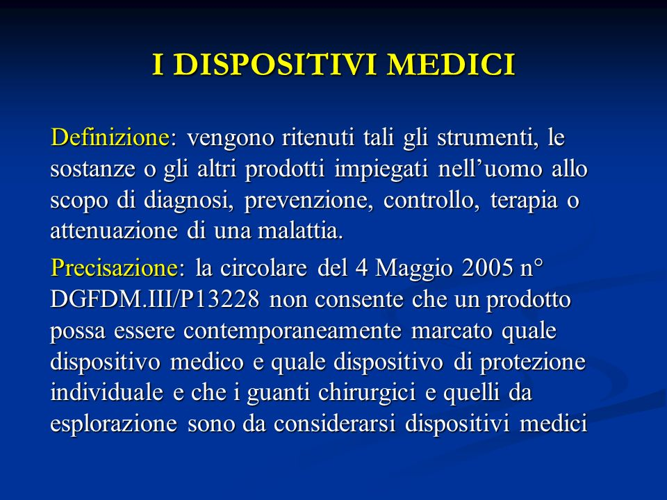 I DISPOSITIVI MEDICI