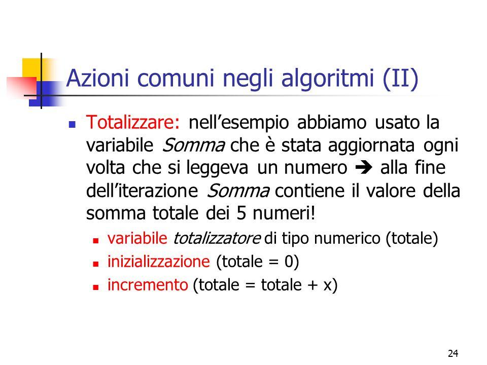 Azioni comuni negli algoritmi (II)