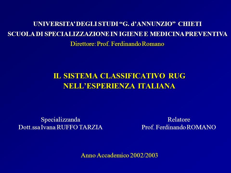 IL SISTEMA CLASSIFICATIVO RUG NELL'ESPERIENZA ITALIANA