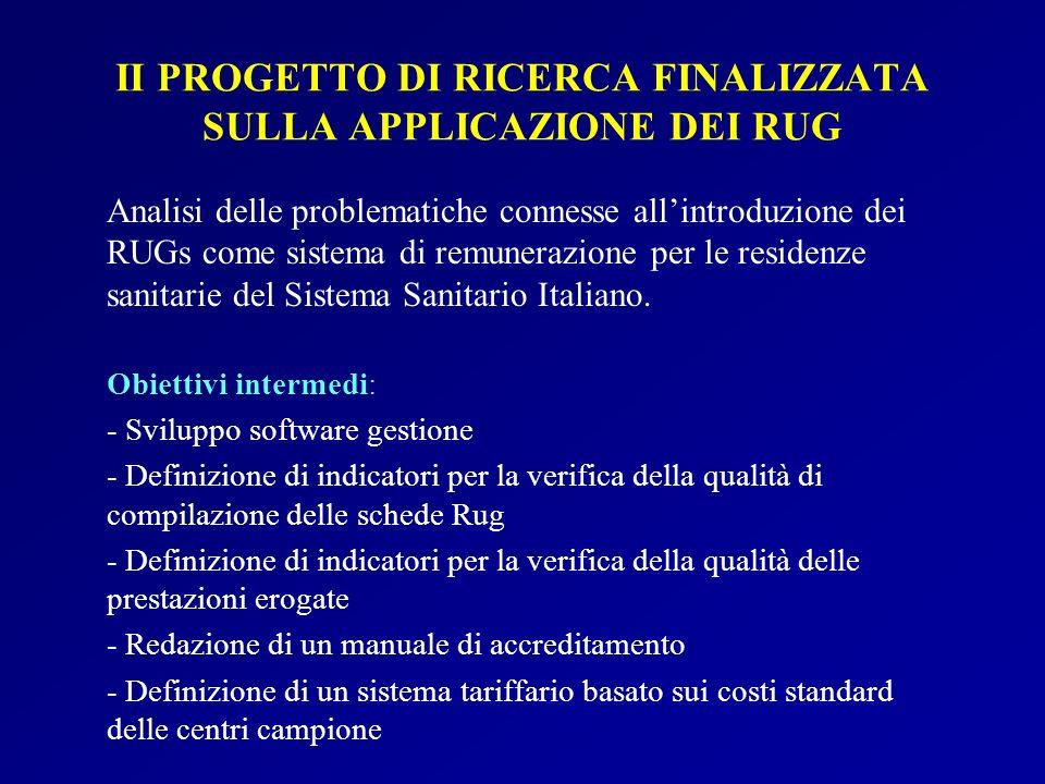 II PROGETTO DI RICERCA FINALIZZATA SULLA APPLICAZIONE DEI RUG