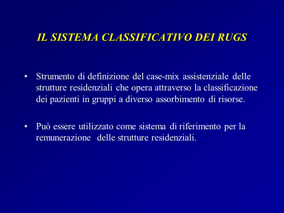 IL SISTEMA CLASSIFICATIVO DEI RUGS