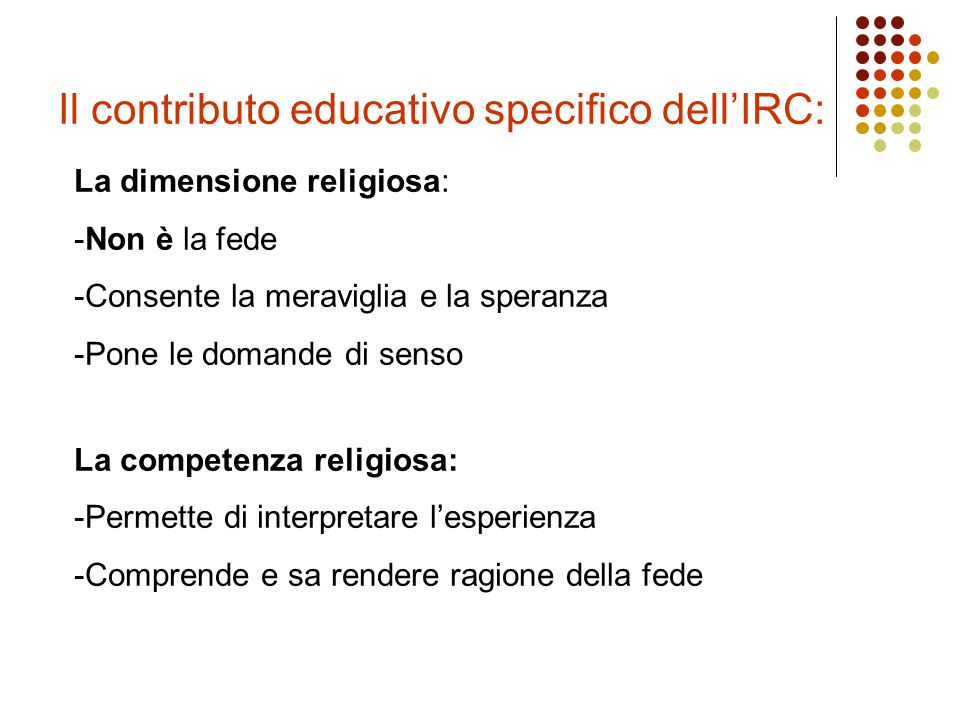 Il contributo educativo specifico dell'IRC: