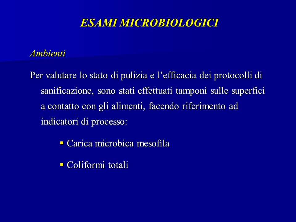 ESAMI MICROBIOLOGICI Ambienti