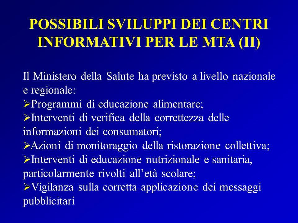 POSSIBILI SVILUPPI DEI CENTRI INFORMATIVI PER LE MTA (II)