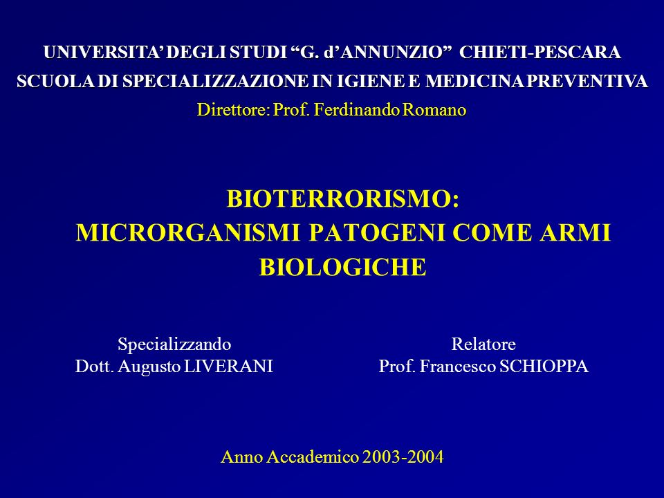 BIOTERRORISMO: MICRORGANISMI PATOGENI COME ARMI BIOLOGICHE