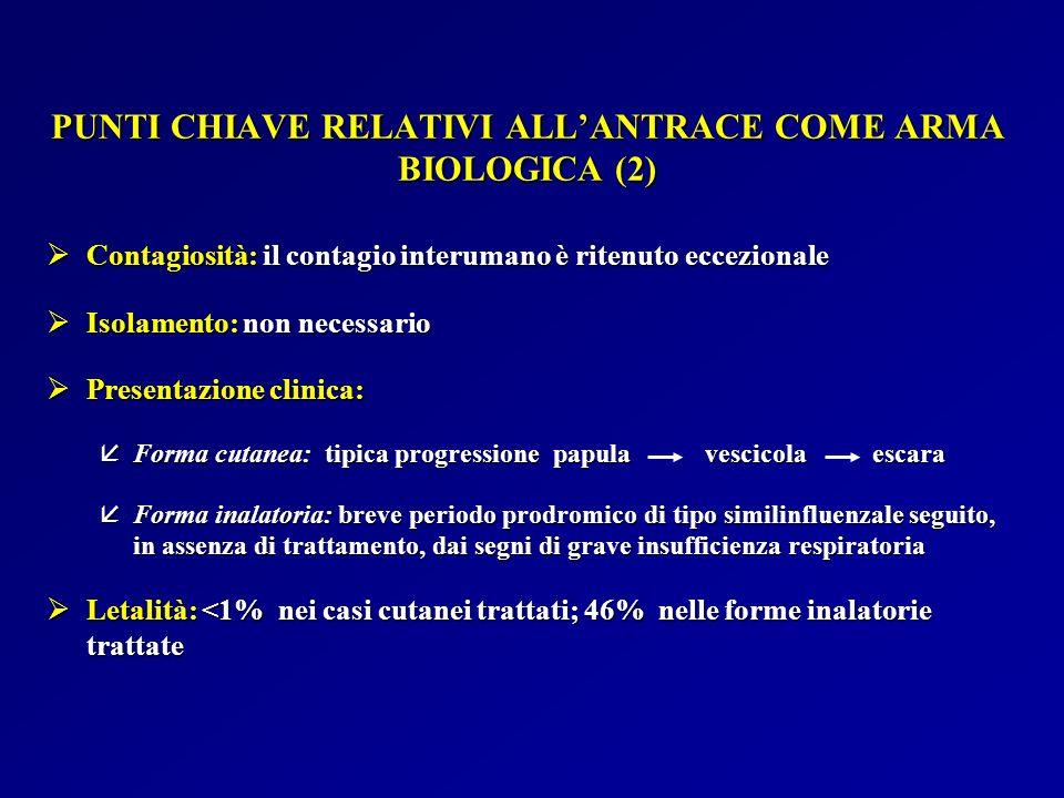 PUNTI CHIAVE RELATIVI ALL'ANTRACE COME ARMA BIOLOGICA (2)