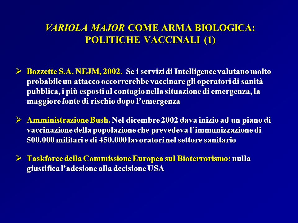 VARIOLA MAJOR COME ARMA BIOLOGICA: POLITICHE VACCINALI (1)