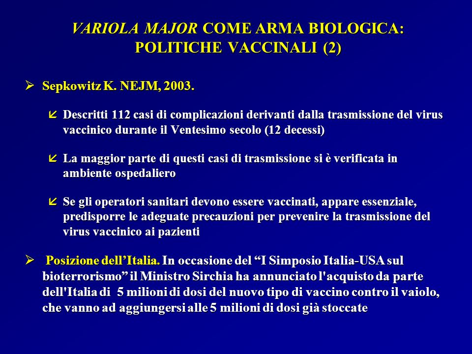 VARIOLA MAJOR COME ARMA BIOLOGICA: POLITICHE VACCINALI (2)