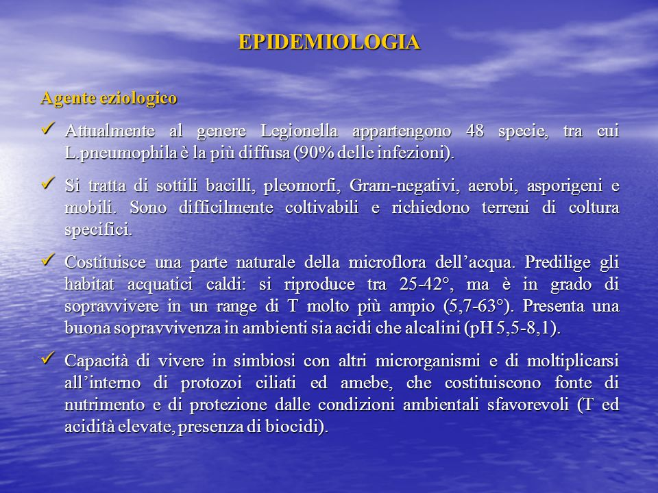 EPIDEMIOLOGIA Agente eziologico