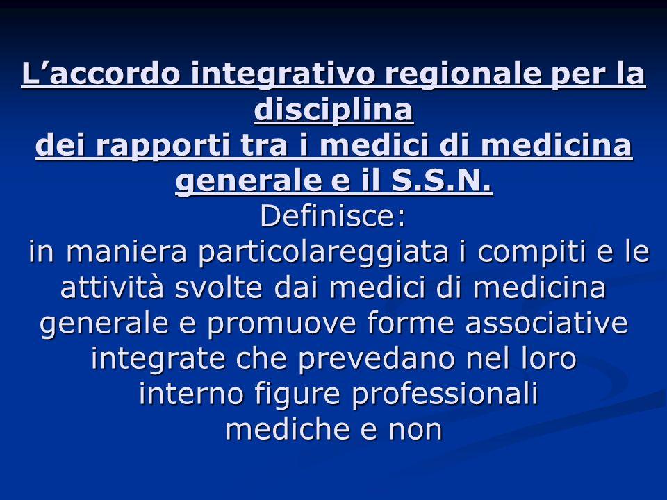 L'accordo integrativo regionale per la disciplina dei rapporti tra i medici di medicina generale e il S.S.N.