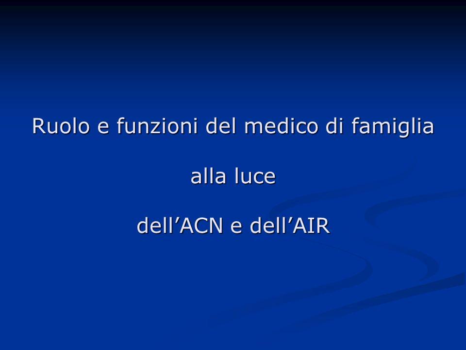 Ruolo e funzioni del medico di famiglia alla luce dell'ACN e dell'AIR