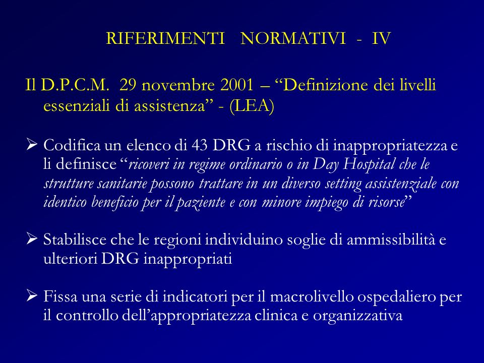 RIFERIMENTI NORMATIVI - IV