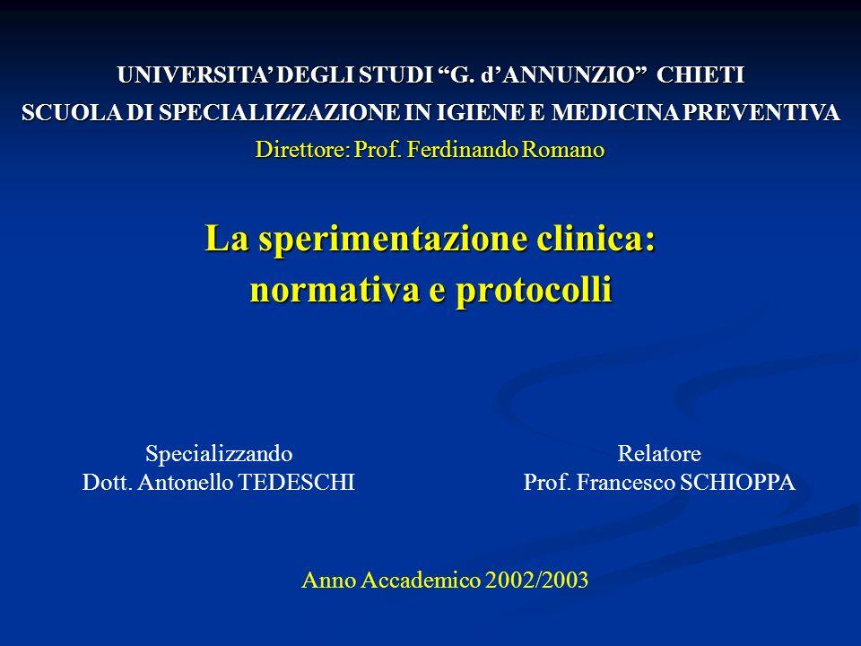 La sperimentazione clinica: normativa e protocolli