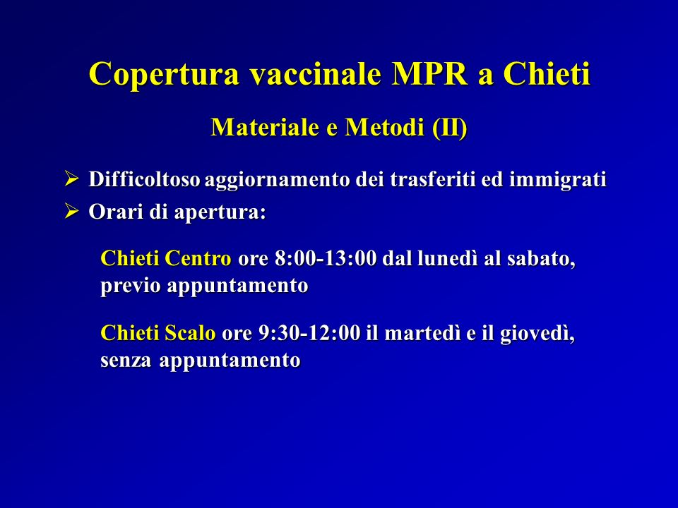 Copertura vaccinale MPR a Chieti Materiale e Metodi (II)