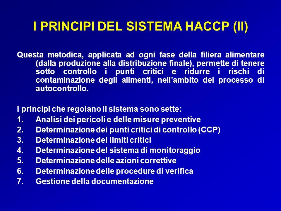 I PRINCIPI DEL SISTEMA HACCP (II)