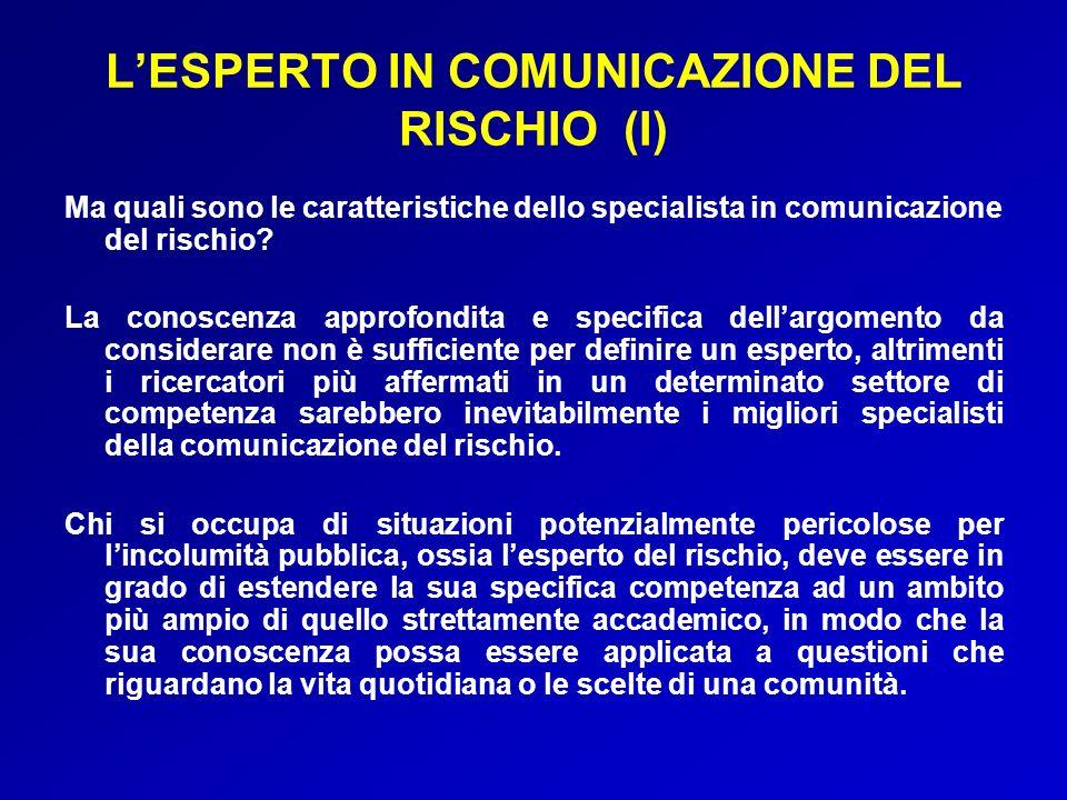 L'ESPERTO IN COMUNICAZIONE DEL RISCHIO (I)
