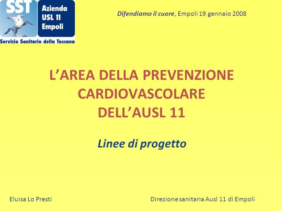 L'AREA DELLA PREVENZIONE CARDIOVASCOLARE DELL'AUSL 11