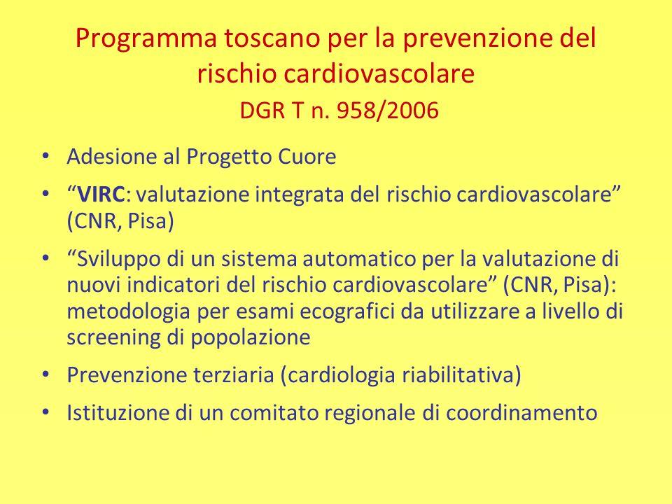 Programma toscano per la prevenzione del rischio cardiovascolare DGR T n. 958/2006