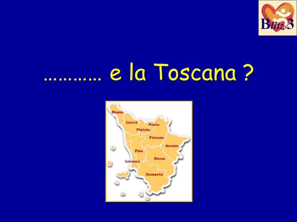 ………… e la Toscana