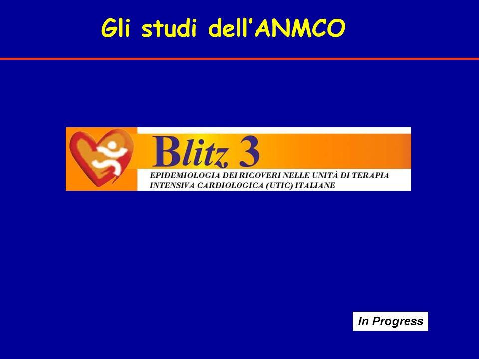Gli studi dell'ANMCO In Progress