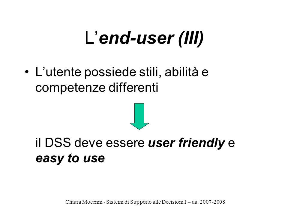 L'end-user (III) L'utente possiede stili, abilità e competenze differenti.