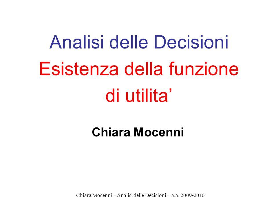 Analisi delle Decisioni Esistenza della funzione di utilita'